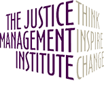 The Justice Management Institute